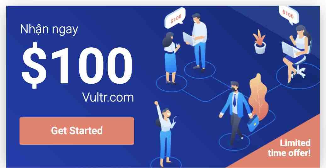 nhan ngay 100 free credit vultr
